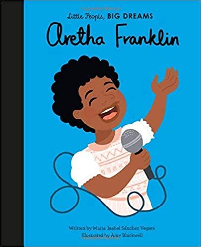 Little People Big Dreams - Aretha Franklin Hard Cover