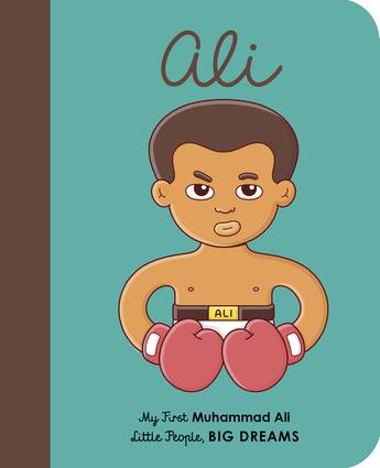 Little People Big Dreams - My First Muhammad Ali Board Book