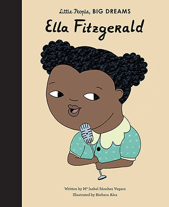 Little People Big Dreams - Ella Fitzgerald Hard Cover