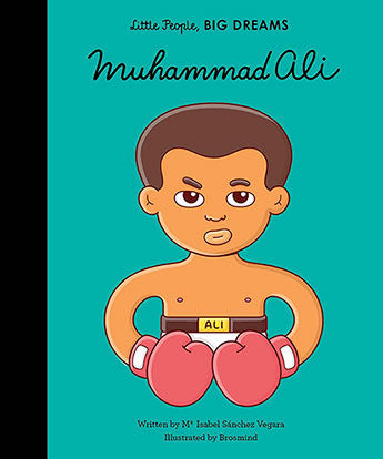 Little People Big Dreams - Muhammad Ali