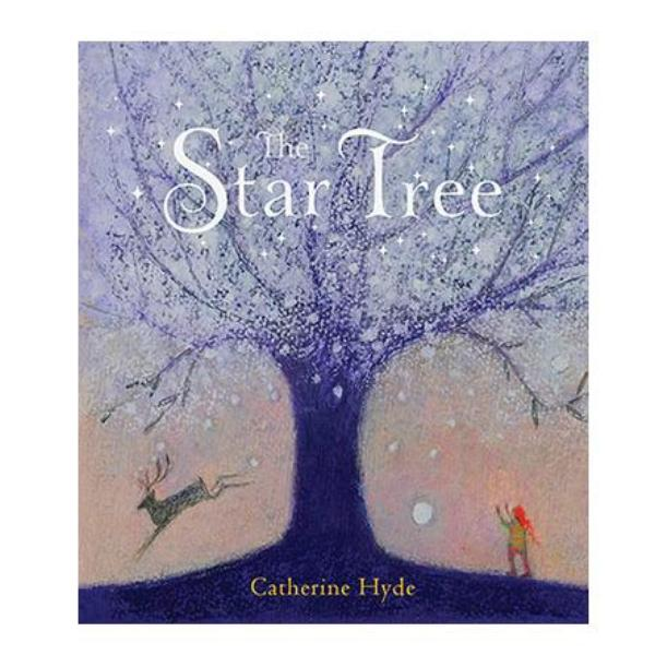 The Star Tree by Catherine Hyde