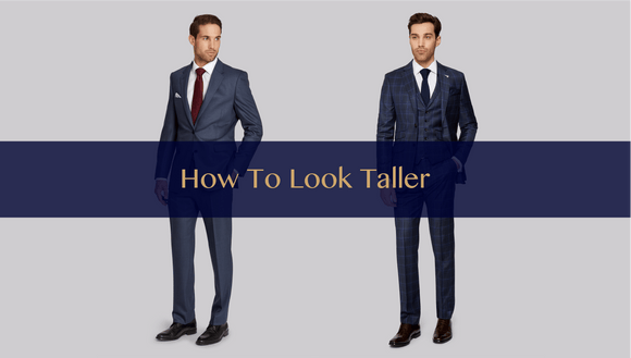 the-lancelot-hong-kong-bespoke-tailor-blog-The Secret To Look Taller For Men
