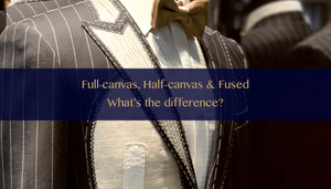 Full-canvas, half-canvas and fused suit. What to choose?