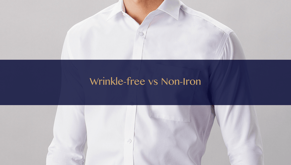 the-lancelot-hong-kong-bespoke-tailor-blog-Wrinkle-free vs Non-iron