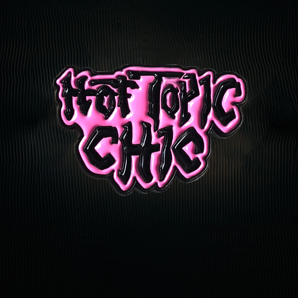 'Hot Topic Chic' Pin