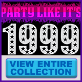 Party Like It's 1999® - Design 03 - View All Merchandise