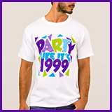 Party Like It's 1999® Design 01 T-Shirts