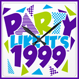Party Like It's 1999® Design 01 Clocks