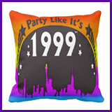 Party Like It's 1999® Design 02 Pillow