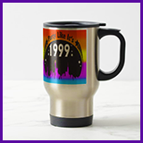 Party Like It's 1999® Design 02 Travel Mug
