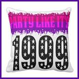 Party Like It's 1999® Design 03 Pillow