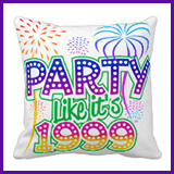 Party Like It's 1999® Design 06 Pillow