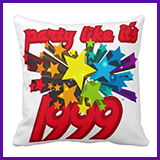 Party Like It's 1999® Design 10 Pillow