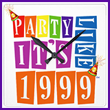 Party Like It's 1999® Design 12 Clock