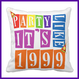 Party Like It's 1999® Design 12 Pillow