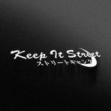 keep it street die-cut banner