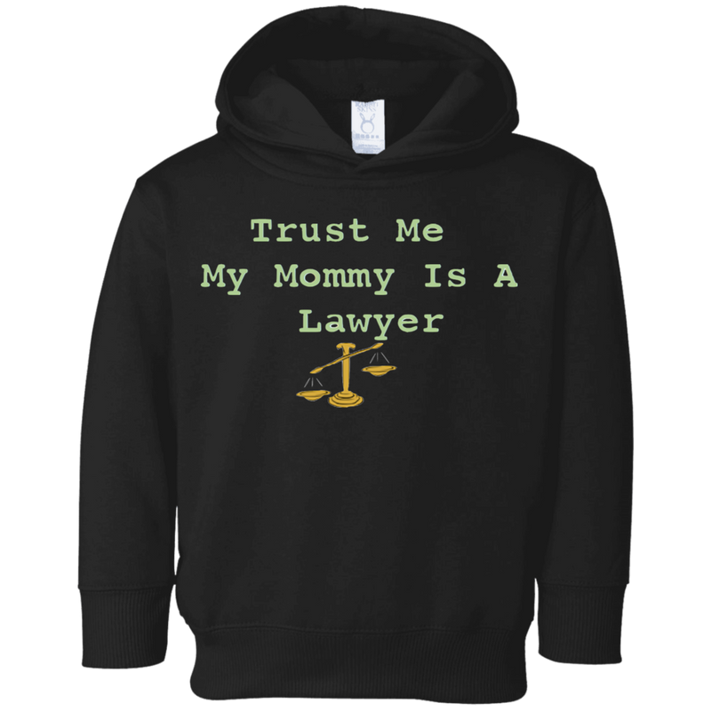 Mommy is a Lawyer Toddler Fleece Hoodie