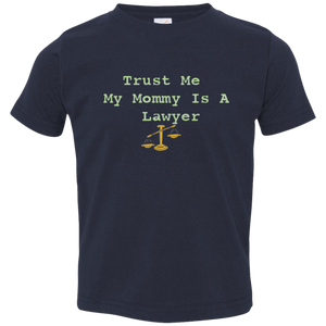 Mommy is a Lawyer Toddler T-Shirt