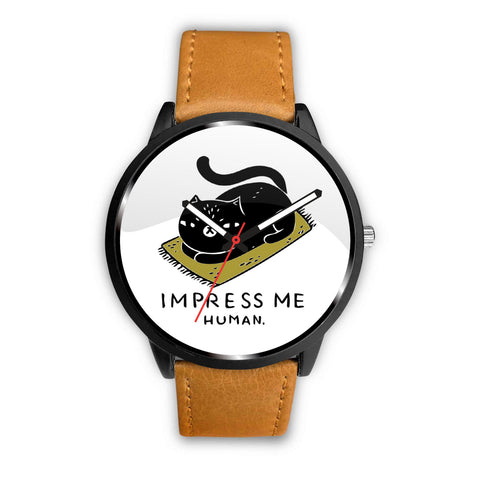 Impress Me Human Watch - TheCatsPlaceStore