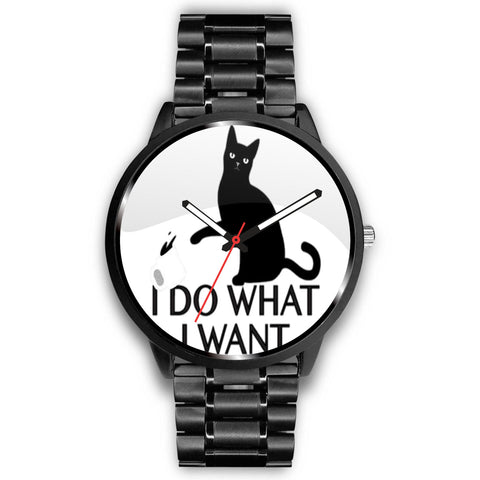 I Do What I Want Watch - TheCatsPlaceStore