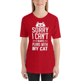 I have plans with my cat Unisex T-shirt