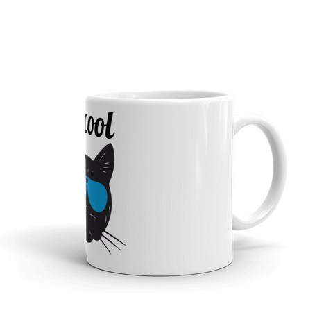 Be Cool Cat Mug - TheCatsPlaceStore