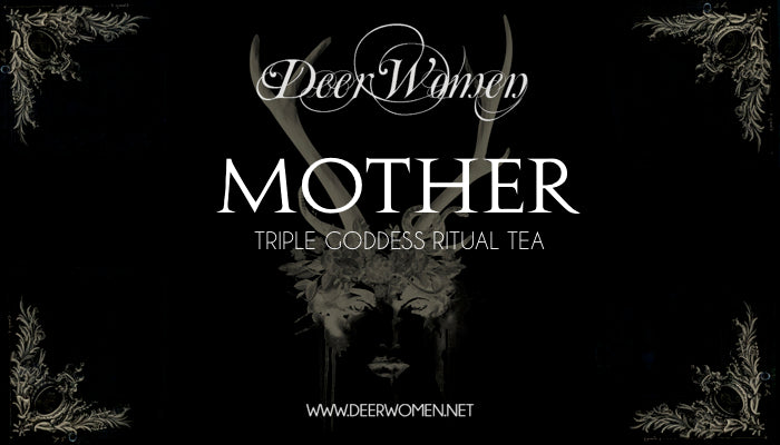 MOTHER - Ritual Tea for the Full Moon
