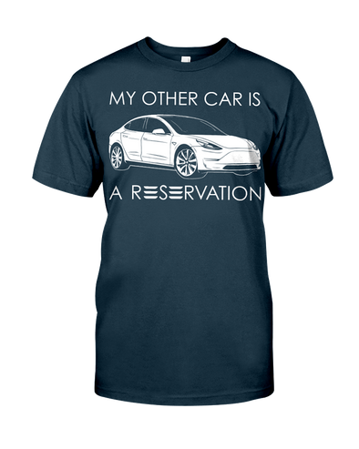My Other Car Is A Reservation - Tesla