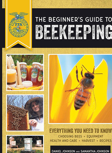 The Beginners guide to Beekeeping