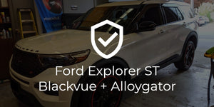 Ford Explorer ST Blackvue and Alloygator Install