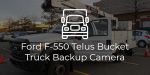 OD-X Truck Backup Camera on Telus Ford F-550 Bucket Truck
