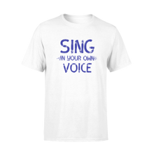 Sing in your own voice
