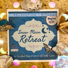 Load image into Gallery viewer, Snow Moon Retreat 2021 - Majestic Hudson Lifestyle Experiences