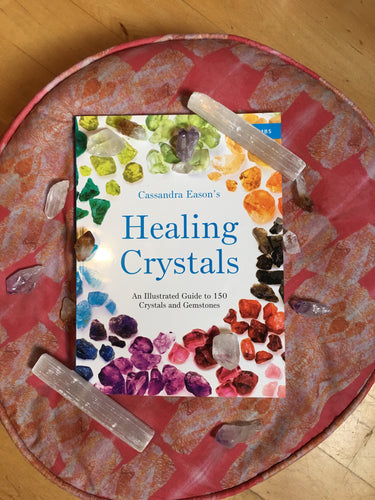 Healing Crystals: An Illustrated Guide to 150 Crystals and Gemstones - Majestic Hudson Lifestyle Experiences