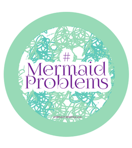 #Mermaid Problems Sticker