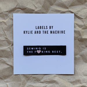 "Kylie and the Machine - ""SEWING IS THE *** BEST "" Pack of 8 Woven Labels"