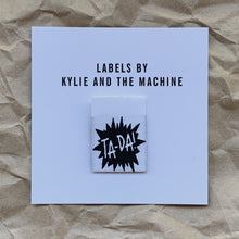 "Kylie and the Machine - ""TA-DA "" Pack of 8 Woven Labels"