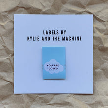"Kylie and the Machine - ""YOU ARE LOVED"" Pack of 8 Woven Labels"