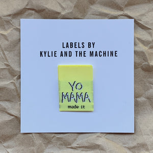 "Kylie and the Machine - ""YO MAMA MADE IT"" Pack of 8 Woven Labels"