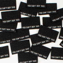 "Kylie and the Machine - ""YOU CAN'T BUY THIS"" Pack of 8 Woven Labels"