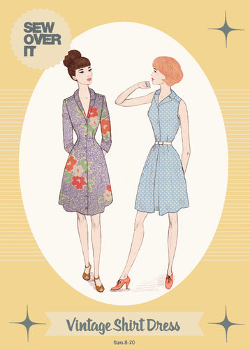Sew Over It - Vintage Shirt Dress Sewing Pattern