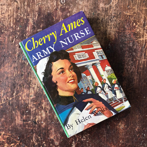 Cherry Ames Army Nurse by Helen Wells