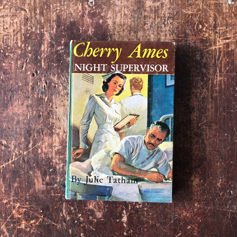 Cherry Ames Night Supervisor by Julie Tatham