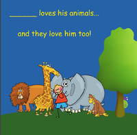 (Boy's name) Loves Animals!