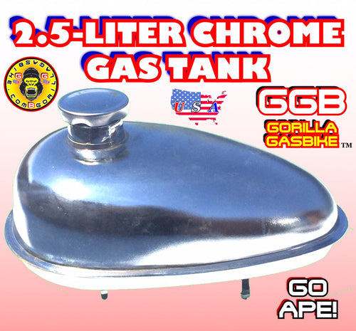 GAS TANK CHROME 2.5 LITER FOR 2-STROKE 4-STROKE 48CC/66CC/80CC MOTORIZED BIKE