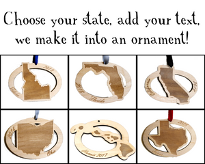 Custom State Custom Text Wooden Ornament