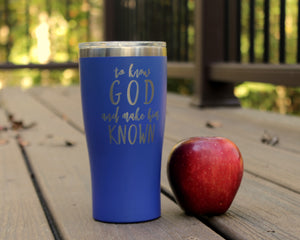 To Know God 20oz Travel Tumbler, Classical Conversations (CC) motto
