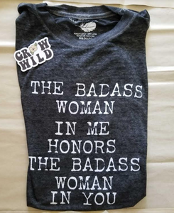 The Badass Woman In Me Honors The Badass Woman In You / Acid Wash Boyfriend