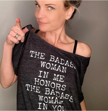 The Badass Woman In Me Honors The Badass Woman In You / Off Shoulder/ Charcoal