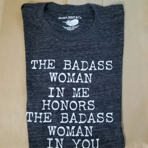 The Badass Woman In Me Honors The Badass Woman In You Boyfriend / Charcoal